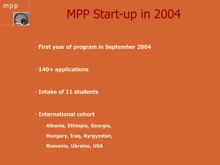 MPP Start-up in 2004