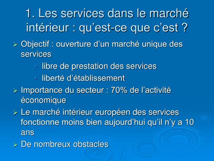 1. Les services dans le marché intérieur : qu'est-ce que c'est ?