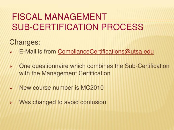 Fiscal management sub certification process2