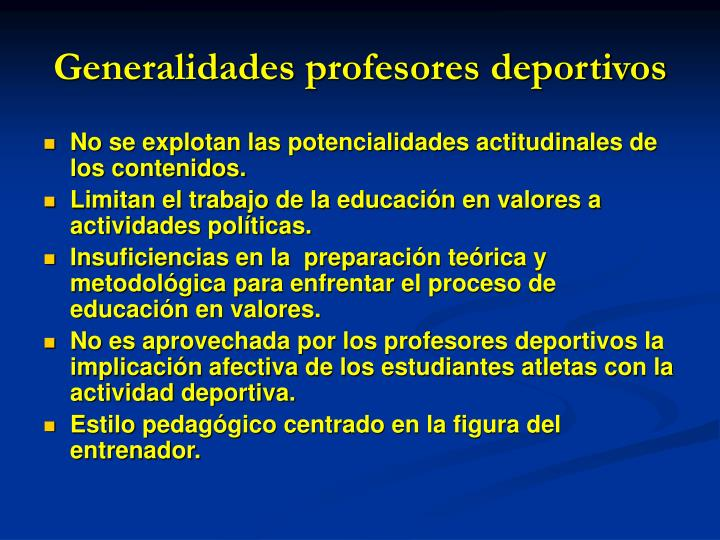 Generalidades profesores deportivos