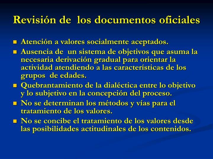 Revisión de  los documentos oficiales