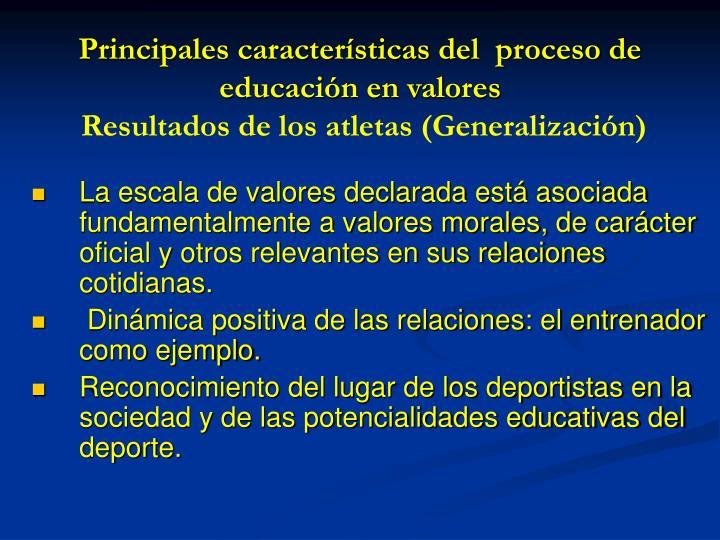 Principales características del  proceso de educación en valores