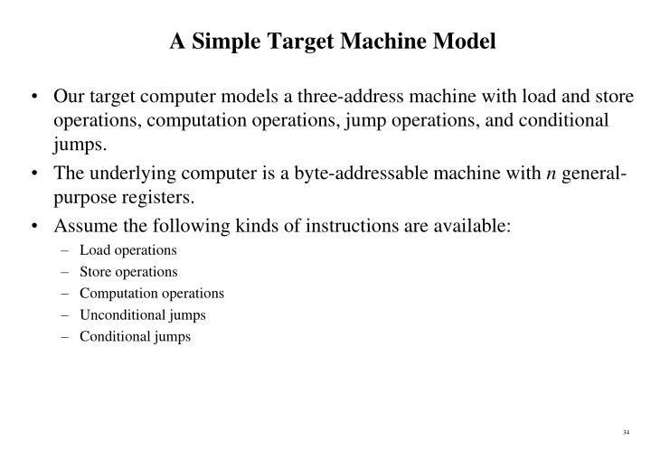 A Simple Target Machine Model