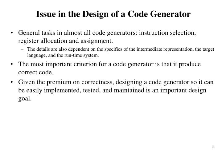 Issue in the Design of a Code Generator