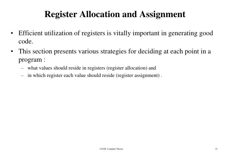 Register Allocation and Assignment