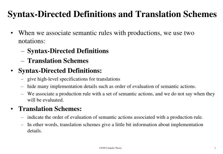 Syntax-Directed Definitions and Translation Schemes