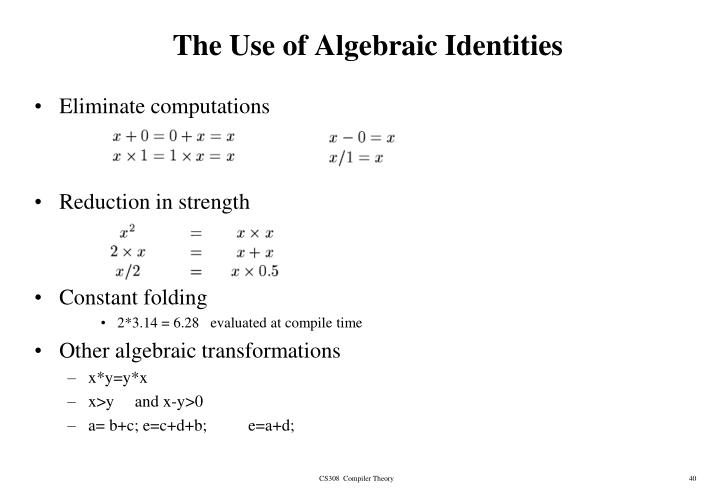 The Use of Algebraic Identities