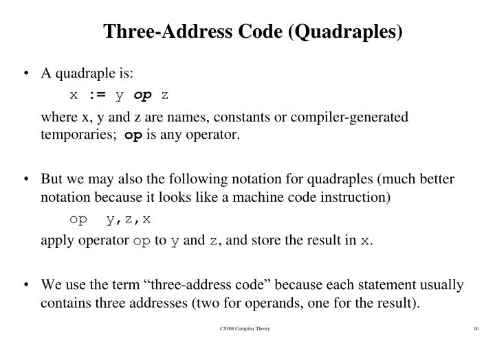 Three-Address Code (Quadraples)