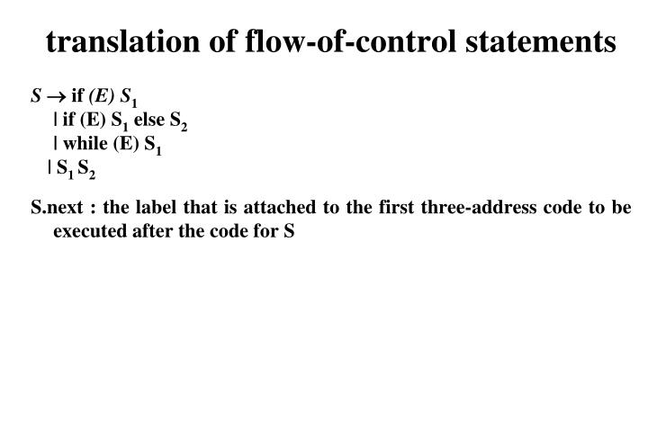 translation of flow-of-control statements