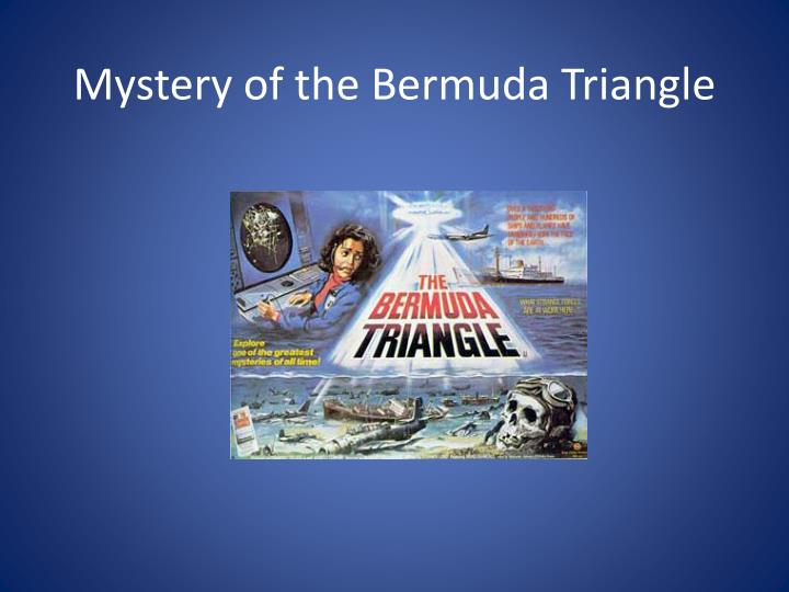 a history of the bermuda triangle mystery Mystery of the bermuda triangle the bermuda triangle mystery has been solved - duration: world history documentaries 639,488 views.