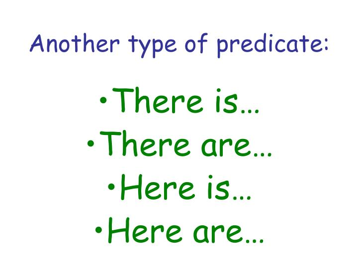 Another type of predicate: