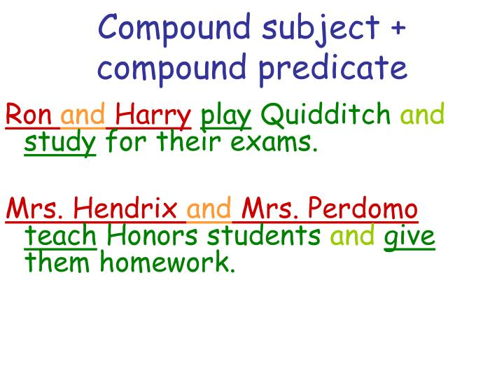 Compound subject + compound predicate