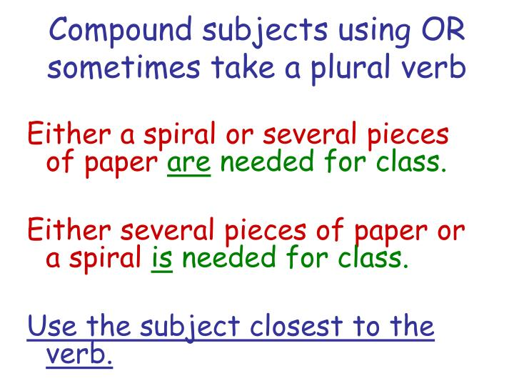 Compound subjects using OR