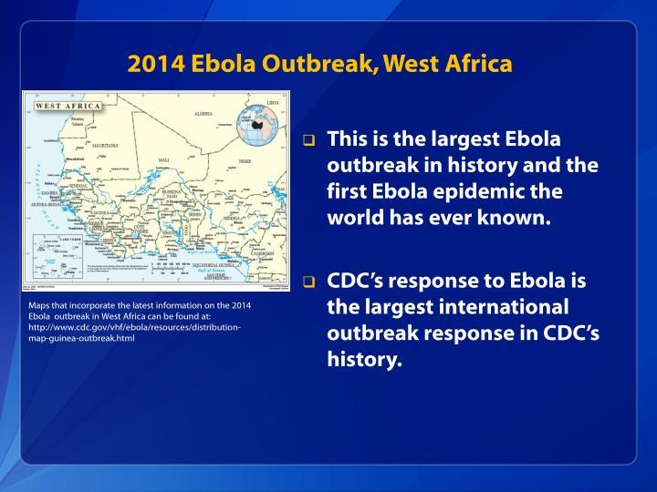 2014 Ebola Outbreak, West Africa