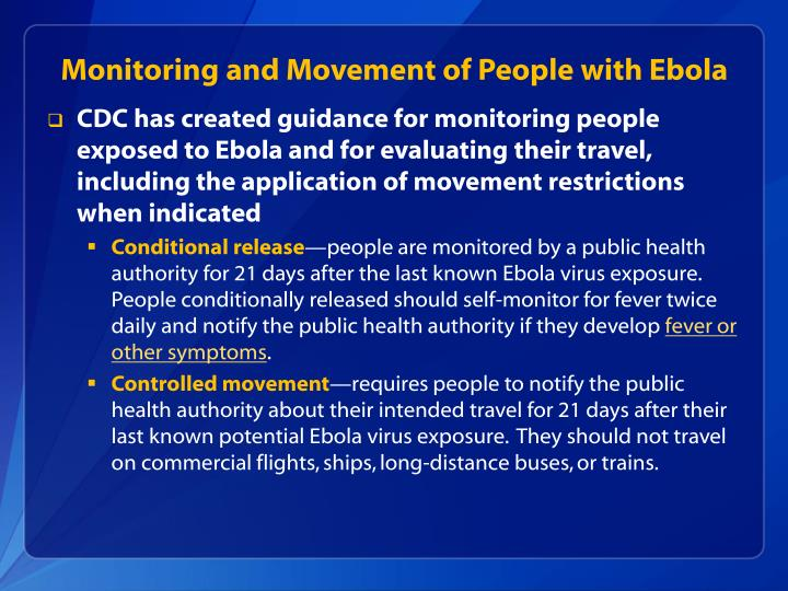 Monitoring and Movement of People with Ebola