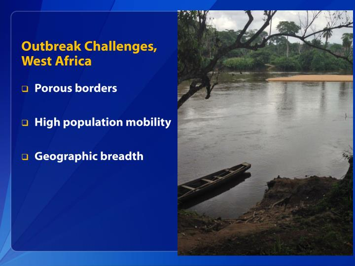 Outbreak Challenges, West Africa
