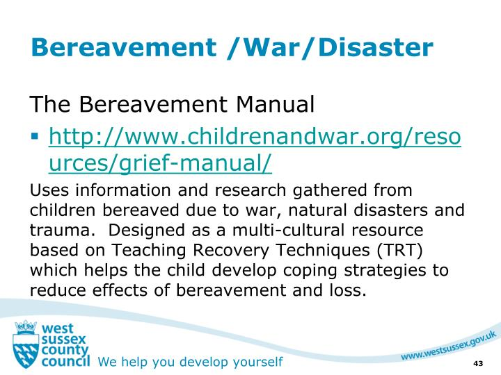 Bereavement /War/Disaster