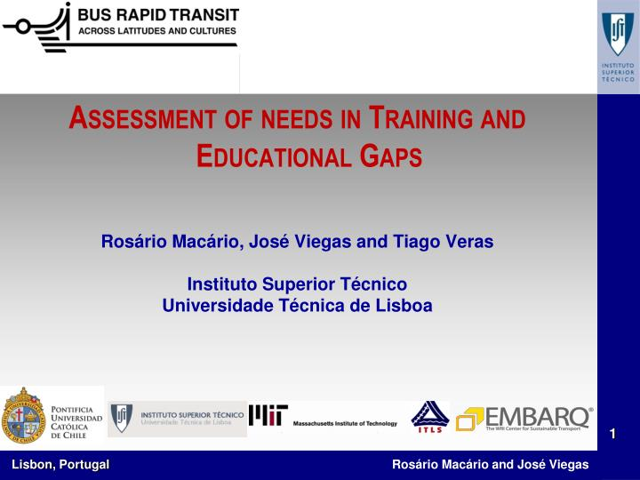 Assessment of needs in Training and Educational Gaps