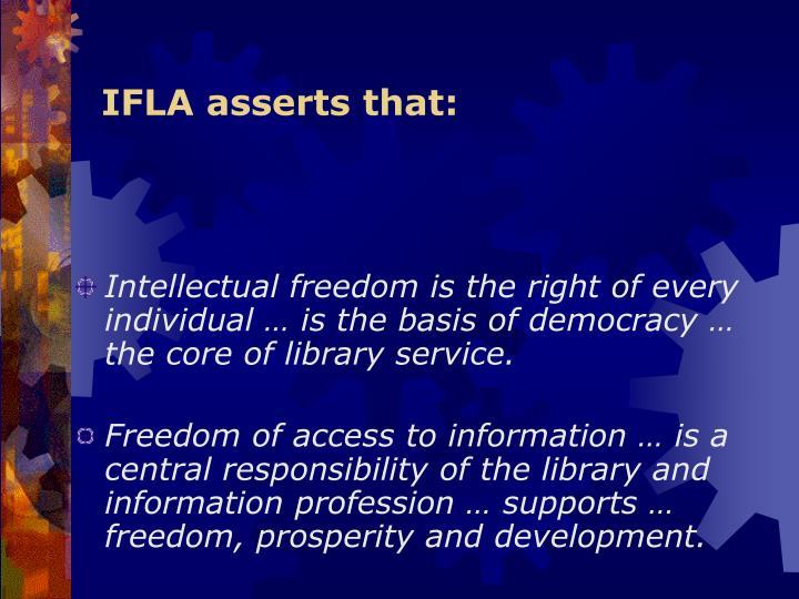 IFLA asserts that: