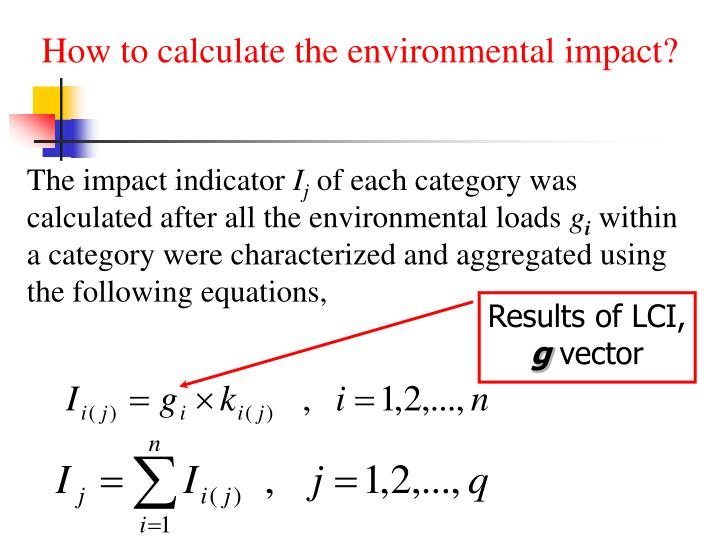 How to calculate the environmental impact?