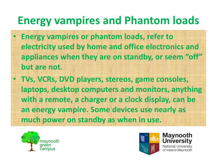 Energy vampires and Phantom loads