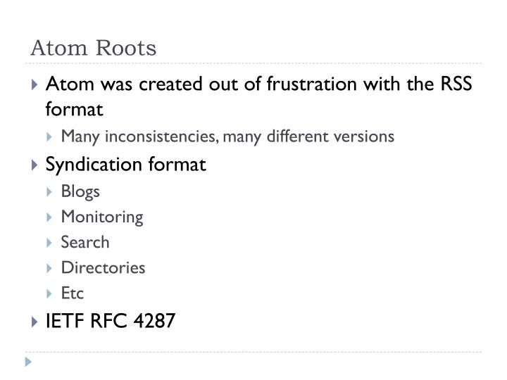 Atom Roots