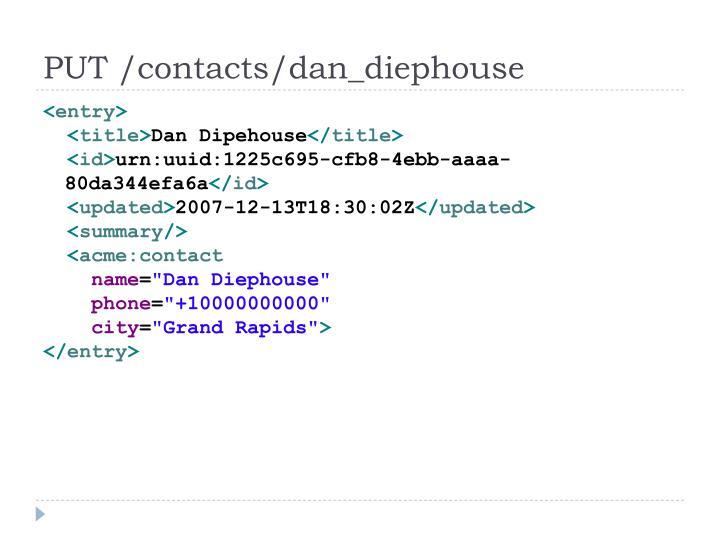 PUT /contacts/dan_diephouse