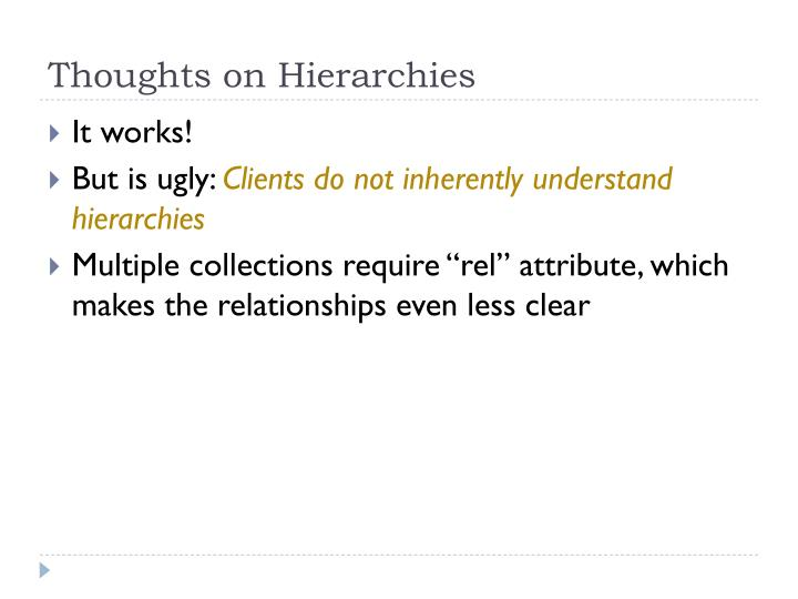 Thoughts on Hierarchies