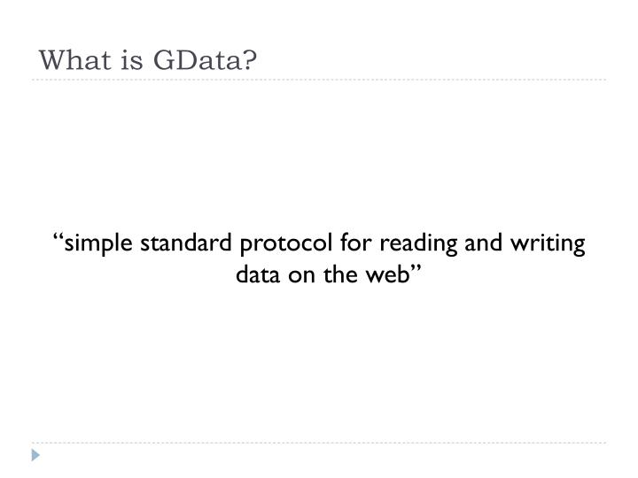 What is GData?