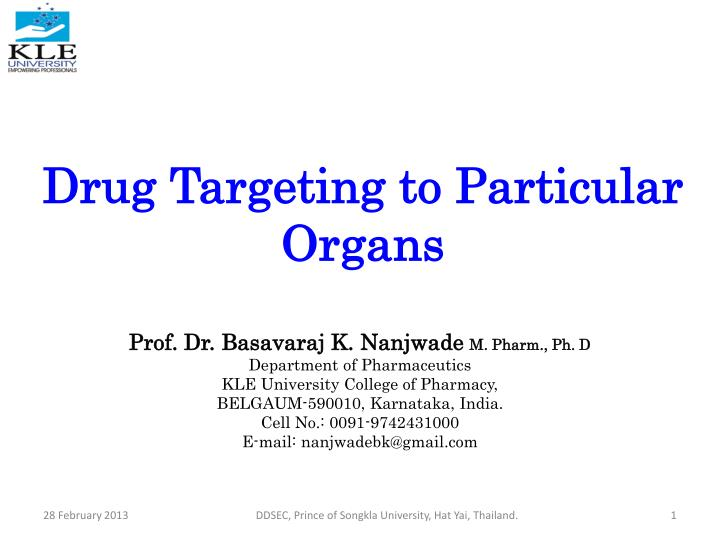 Drug targeting to particular organs