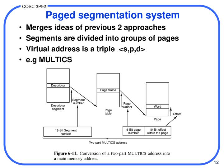 Paged segmentation system