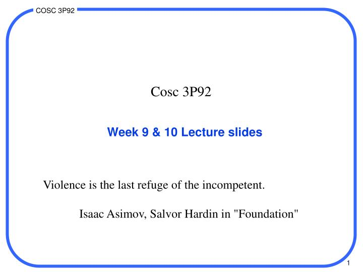 Week 9 10 lecture slides