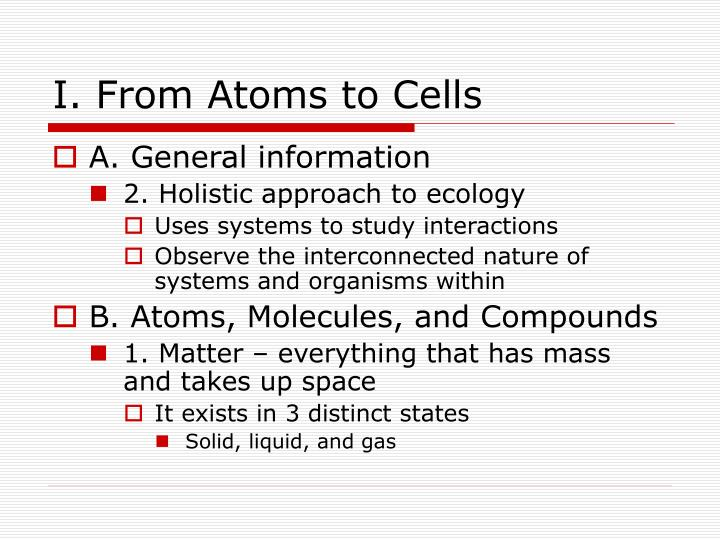 I from atoms to cells1
