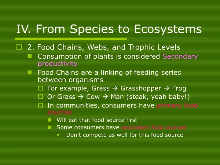 IV. From Species to Ecosystems