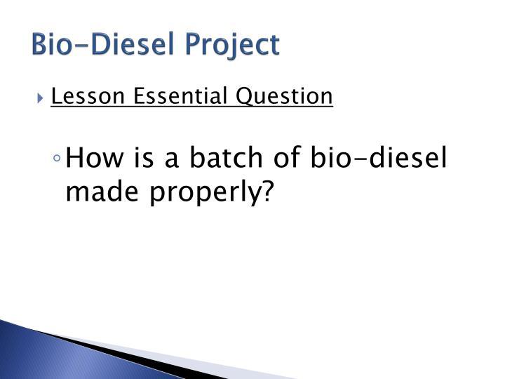 Bio-Diesel Project