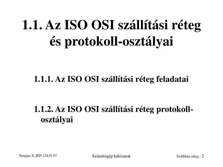 1.1. Az ISO OSI szállítási réteg és protokoll-osztályai