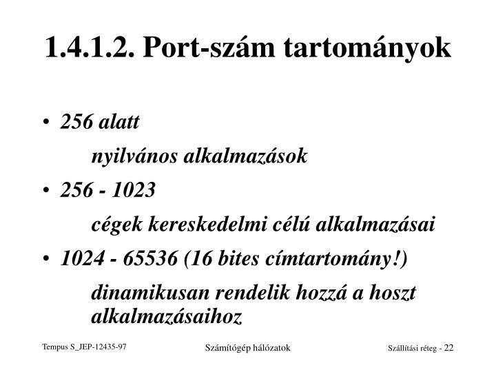 1.4.1.2. Port-szám tartományok