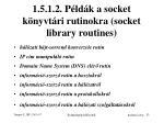 1 5 1 2 p ld k a socket k nyvt ri rutinokra socket library routines