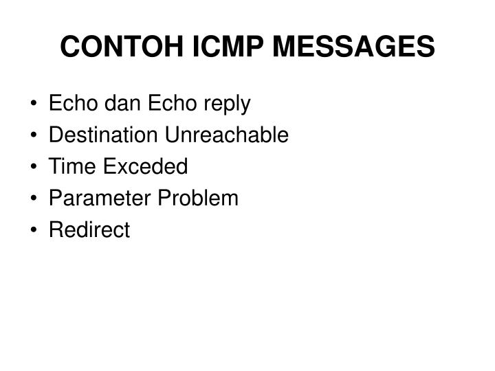CONTOH ICMP MESSAGES