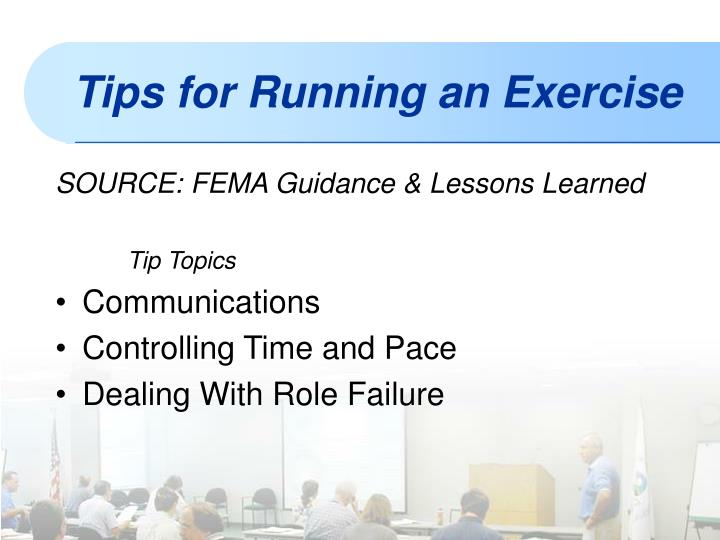 SOURCE: FEMA Guidance & Lessons Learned