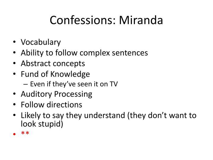Confessions: Miranda