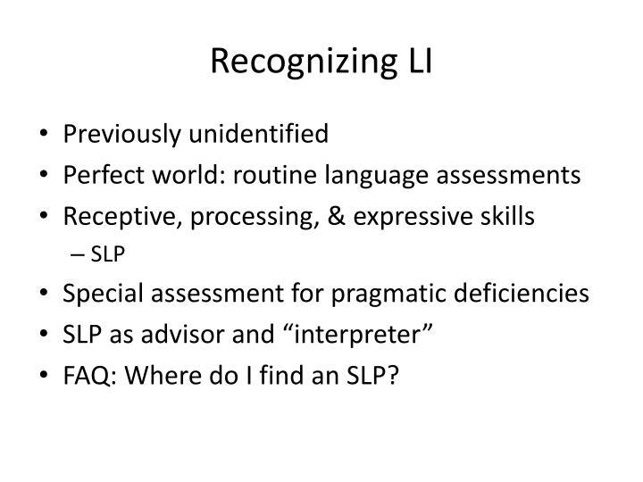 Recognizing LI