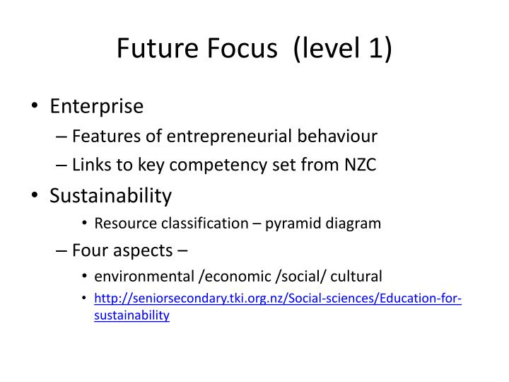 Future Focus  (level 1)