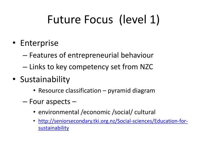 Future Focus  (level 1)