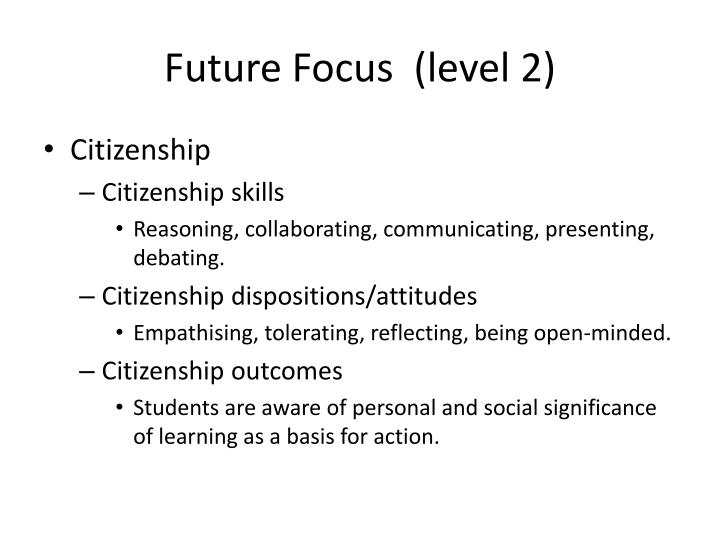 Future Focus  (level 2)