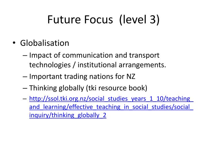 Future Focus  (level 3)