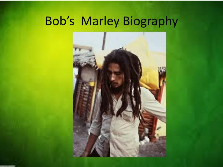 Bob's  Marley Biography