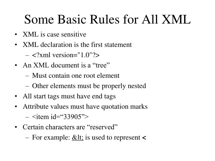 Some Basic Rules for All XML