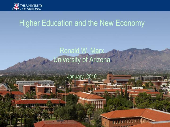 Higher Education and the New Economy