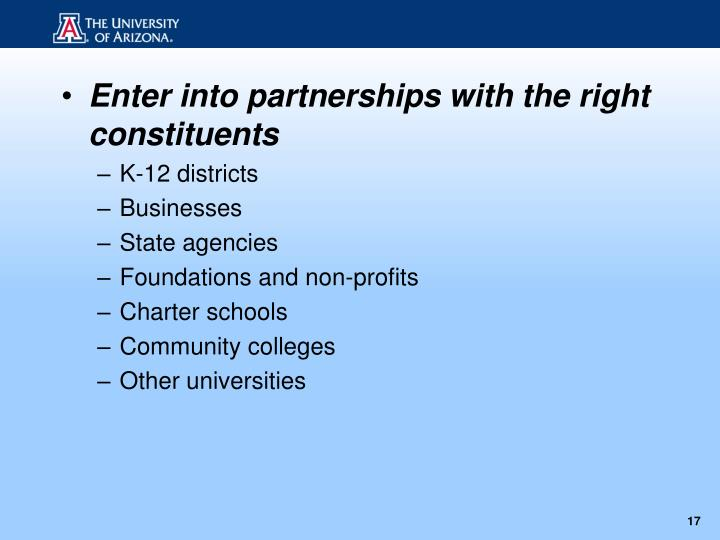 Enter into partnerships with the right constituents